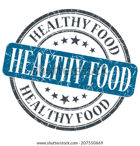 Healthy food blue grunge textured vintage isolated stamp - stock photo