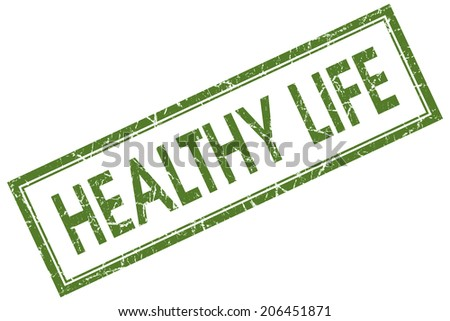Healthy life green square grungy stamp isolated on white background