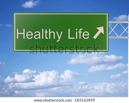 Healthy Life Road Sign - stock photo