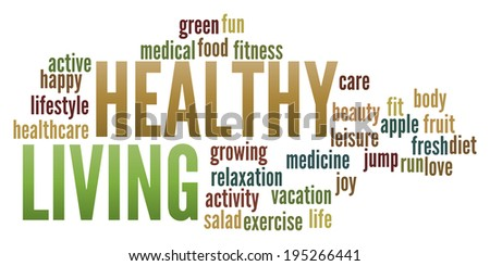 Healthy Living  in word collage - stock photo