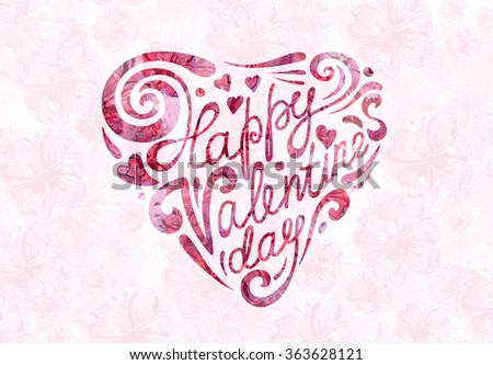 Heart Formed From Happy Valentine's Day Text -Handmade Calligraphy - stock photo