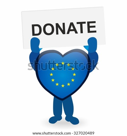 heart with eu flag holding a sign donate - stock photo