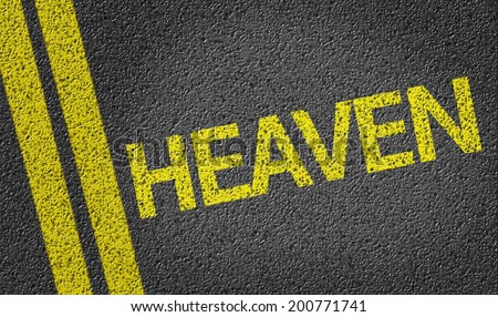 Heaven written on the road - stock photo
