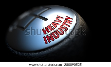 Heavy Industry. Shift Knob with Red Text on Black Background. Close Up View. Selective Focus. 3D Render. - stock photo