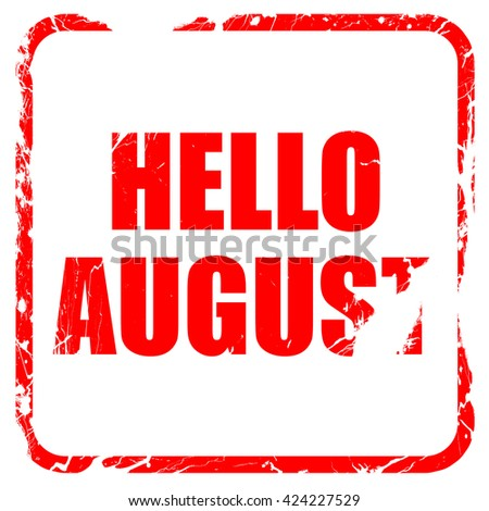 hello august, red rubber stamp with grunge edges