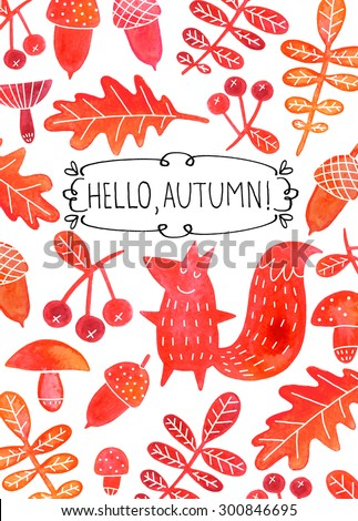Hello autumn watercolor card design with squirrels, mushrooms, acorns, oak leaves and berries silhouettes. Hello autumn watercolor cover design. Hello autumn hand written lettering.  - stock photo