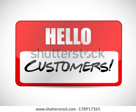 hello customers tag illustration design over a white background - stock photo