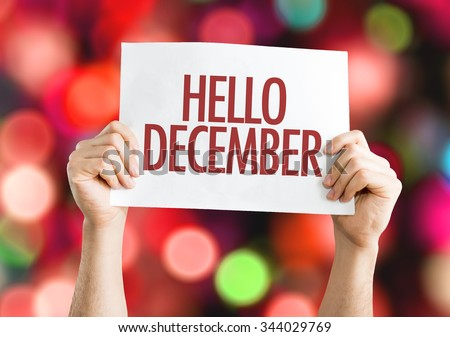 Hello December placard with red bokeh background - stock photo