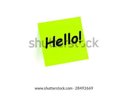 Hello greeting concept on a note isolated on white - stock photo