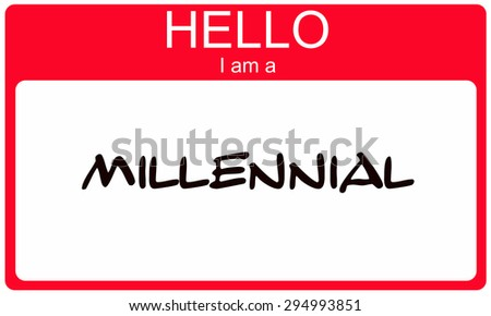 Hello I am a Millennial red name tag concept - stock photo
