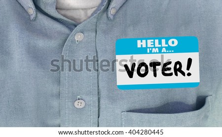 Hello I am a Voter Election Politics Delegate Name Tag Shirt - stock photo