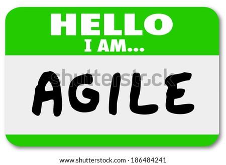 Hello I Am Agile Name Tag Sticker Ability Quick Change - stock photo