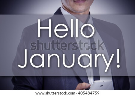 Hello January - Young businessman with text - business concept - horizontal image