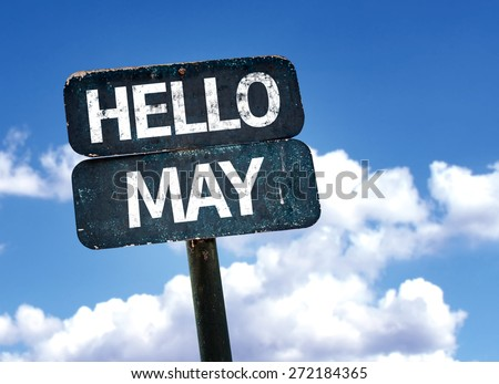 Hello May sign with sky background - stock photo