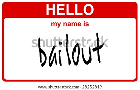 hello my name is bailout red sticker - stock photo