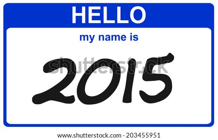 hello my name is 2015 blue sticker - stock photo
