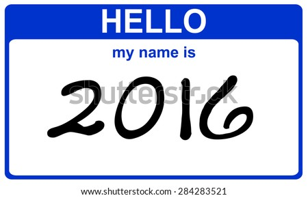 hello my name is 2016 blue sticker - stock photo