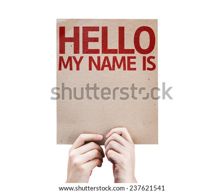 Hello My Name Is card isolated on white background - stock photo