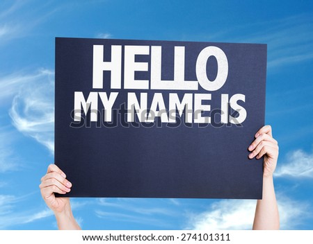 Hello My Name Is card with sky background - stock photo