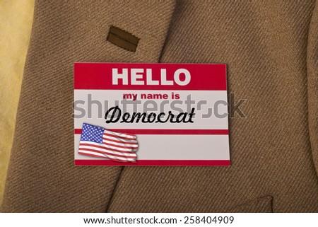 Hello my name is Democrat. - stock photo