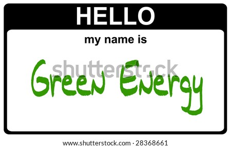 hello my name is green energy black sticker - stock photo