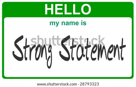 hello my name is strong statement green sticker