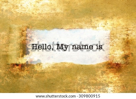 Hello, my name is text on wall - stock photo
