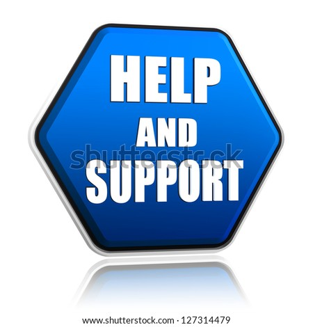 help and support - 3d blue hexagon button with text - stock photo