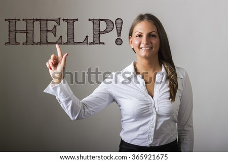 HELP! - Beautiful girl touching text on transparent surface - horizontal image