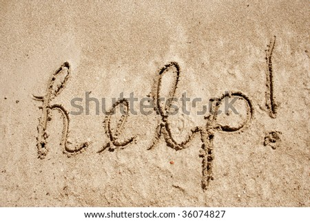 Help handwritten in sand for natural, symbol,tourism or conceptual designs