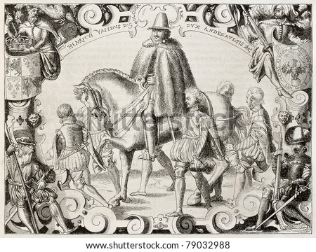 Henri III of France in Polish costume. Created by Hadamard and Tamisier after old engraving of 16th century by unidentified Polish author. Published on Magasin Pittoresque, Paris, 1850 - stock photo