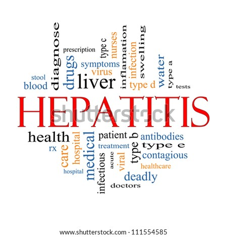 Hepatitis Word Cloud Concept with great terms such as liver, virus, type b, infection, viral, symptoms and more. - stock photo