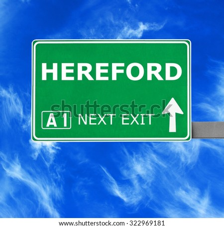 HEREFORD road sign against clear blue sky