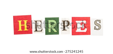 Herpes inscription made with cut out letters isolated on white background - stock photo