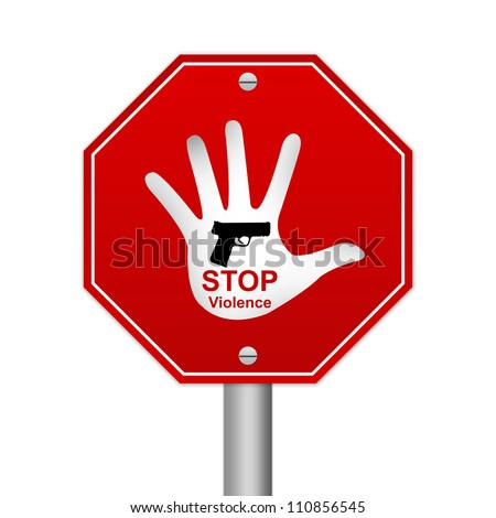 Hexagon Stop Violence Road Sign Isolated On White Background - stock photo