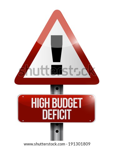 high budget deficit warning sign illustration design over a white background - stock photo