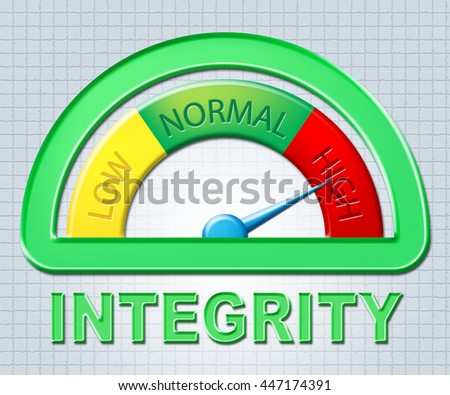 High Integrity Indicating Virtuous Meter And Decency - stock photo