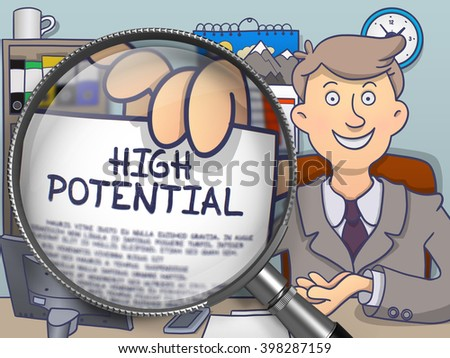 High Potential through Lens. Businessman Showing Paper with Concept. Closeup View. Multicolor Doodle Illustration. - stock photo