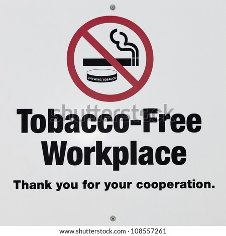 High Resolution macro photo of Tobacco Free Workplace/No Smoking sign - stock photo