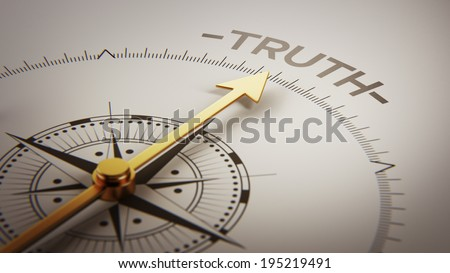 High Resolution Truth Concept - stock photo