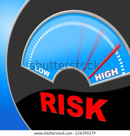 High Risk Representing Lots Unsteady And Insecurity - stock photo