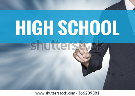 High School word on virtual screen touch by business woman cyan sky tab - stock photo