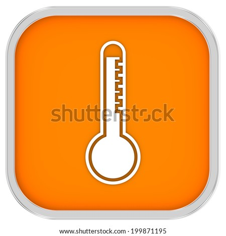 High temperature sign on a white background. Part of a series.
