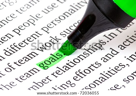 Highlighter and word goals - concept business background - stock photo