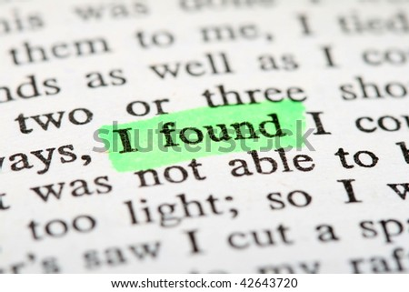 """Highlighter and words """"i found"""" - stock photo"""