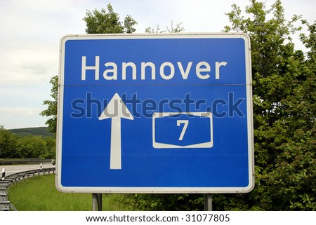 Highway sign to Hannover (english: Hanover), Germany - stock photo