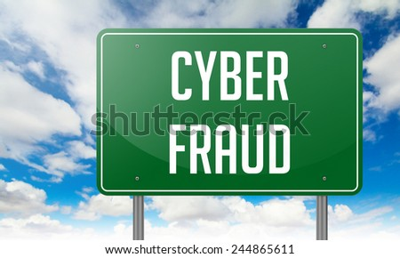 Highway Signpost with Cyber Fraud wording on Sky Background. - stock photo