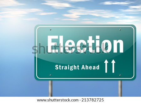 Highway Signpost with Election wording - stock photo