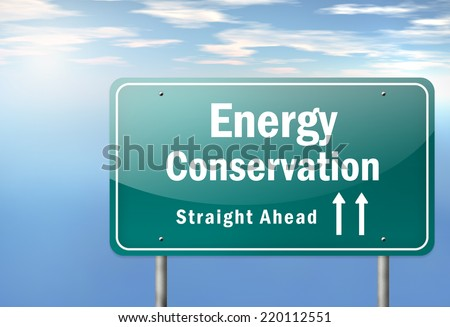 Highway Signpost with Energy Conservation wording - stock photo