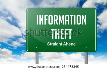 Highway Signpost with Information Theft Wording on Sky Background. - stock photo